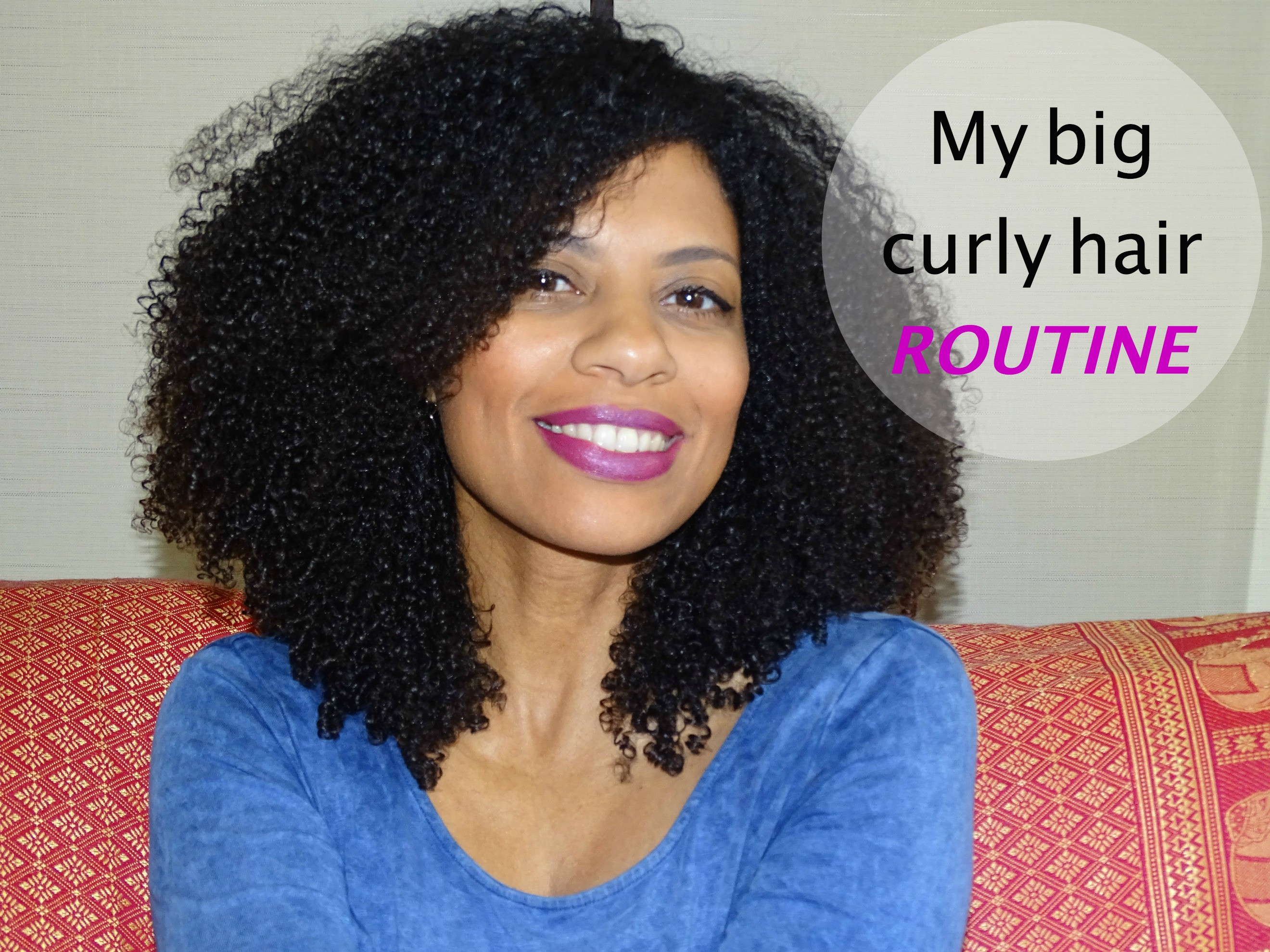 Hair Style Curly: My Big Curly Hair Routine On Natural Hair